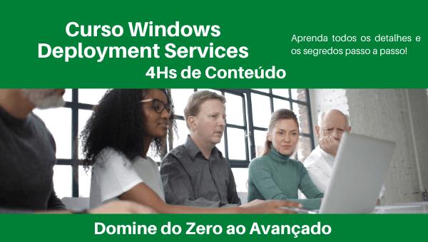 Curso Windows Deployment Services - WDS
