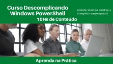 Descomplicando Windows PowerShell - Fundamentos